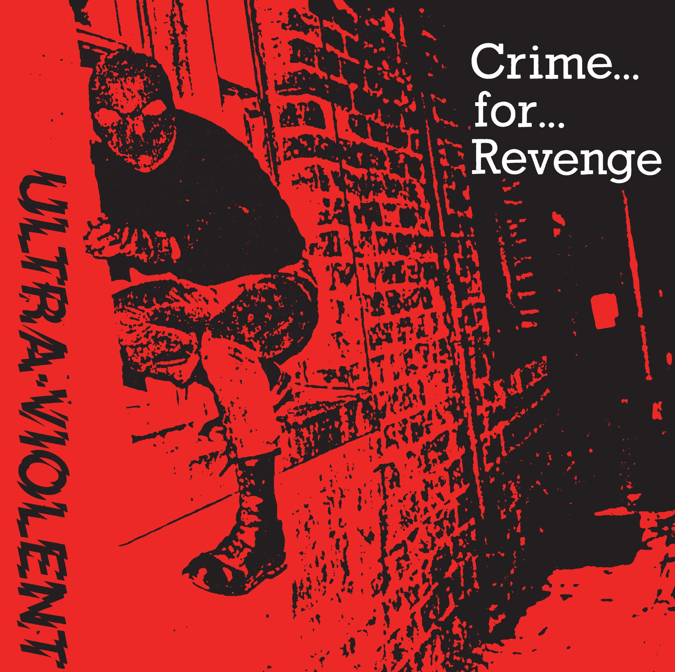 ULTRA-VIOLENT - Crime For Revenge 7