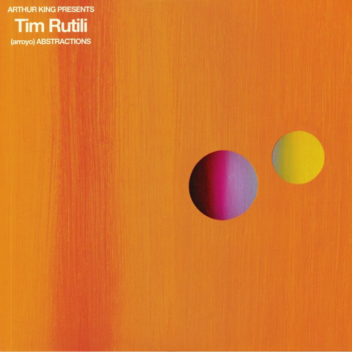 Tim Rutili - Arthur King Presents Tim Rutili: (arroyo) Abstractions - Digital
