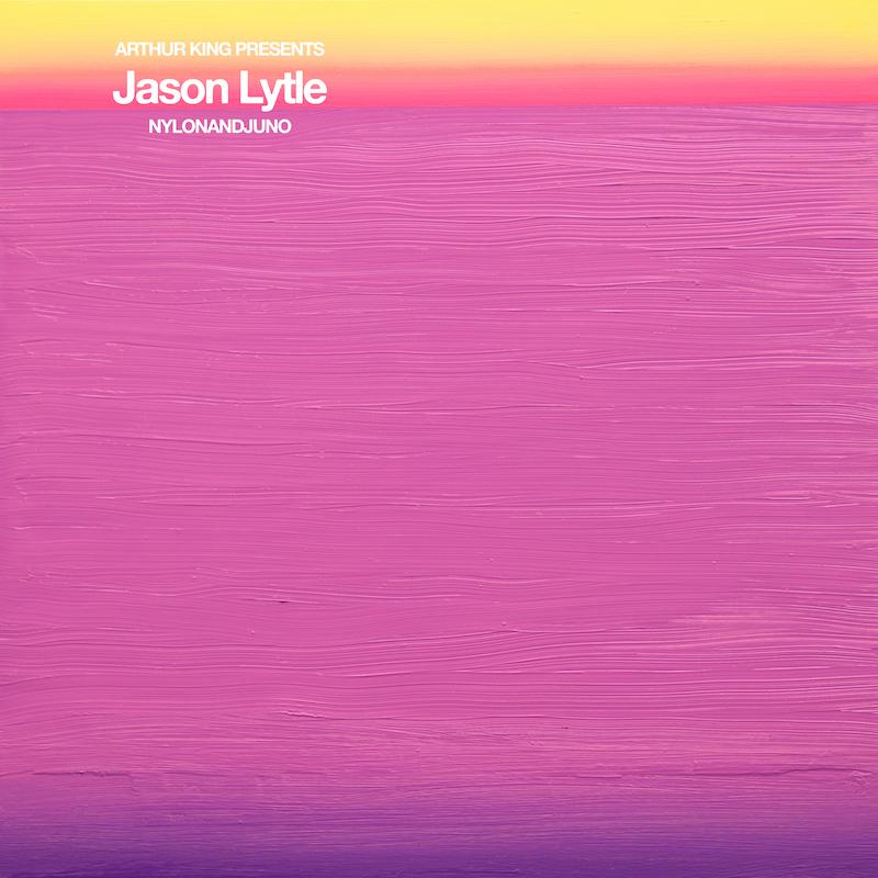 Jason Lytle - Arthur King Presents Jason Lytle: NYLONANDJUNO - Digital