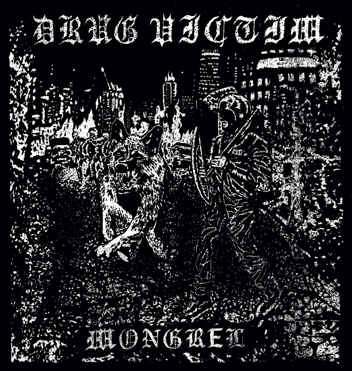 Drug Victim - Mongrel 7