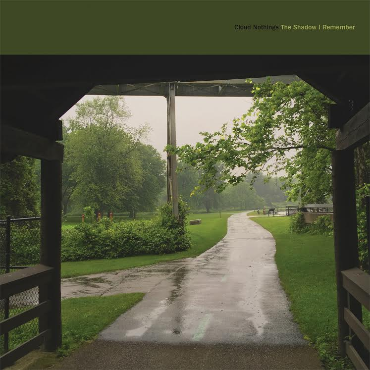 Cloud Nothings - The Shadow I Remember LP