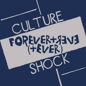 Culture Shock - Forever and Ever 7""