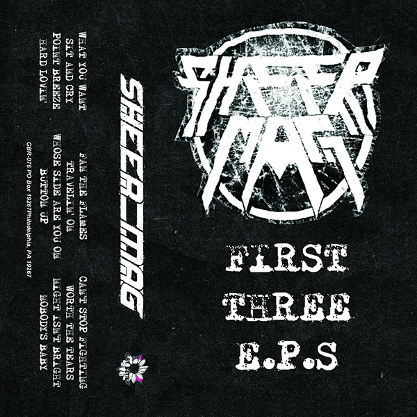 Sheer Mag - First Three EPs Cassette Tape