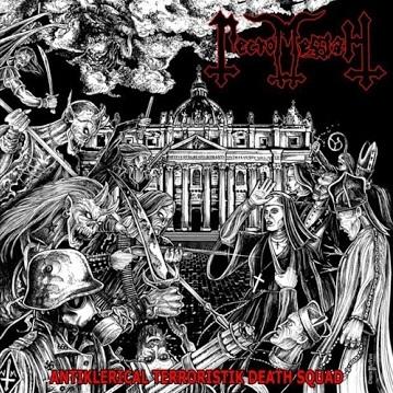 NECROMESSIAH - Antiklerical Terroristik Death Squad