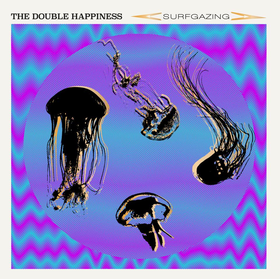 The Double Happiness - 'Surfgazing'