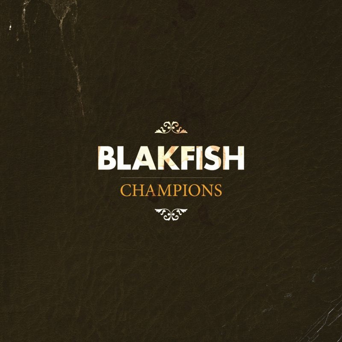 Blakfish - Champions LP