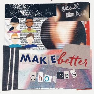 Skull Kid - Make Better Choices