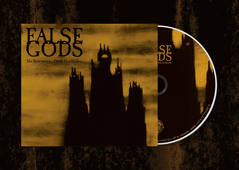 FALSE GODS - No Symmetry...Only Disillusion