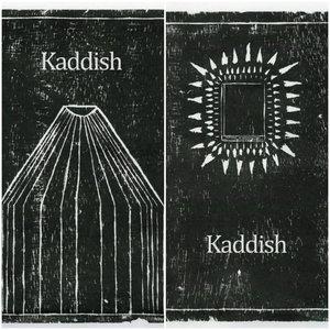 Kaddish - Demos I + II