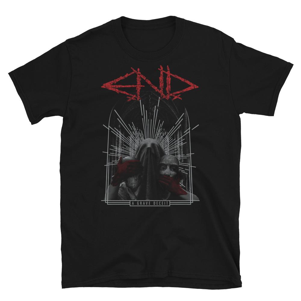 E.N.D. - A Grave Deceit - Unisex T-Shirt