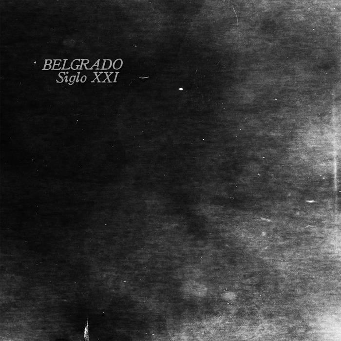 BELGRADO - Siglo XXI LP