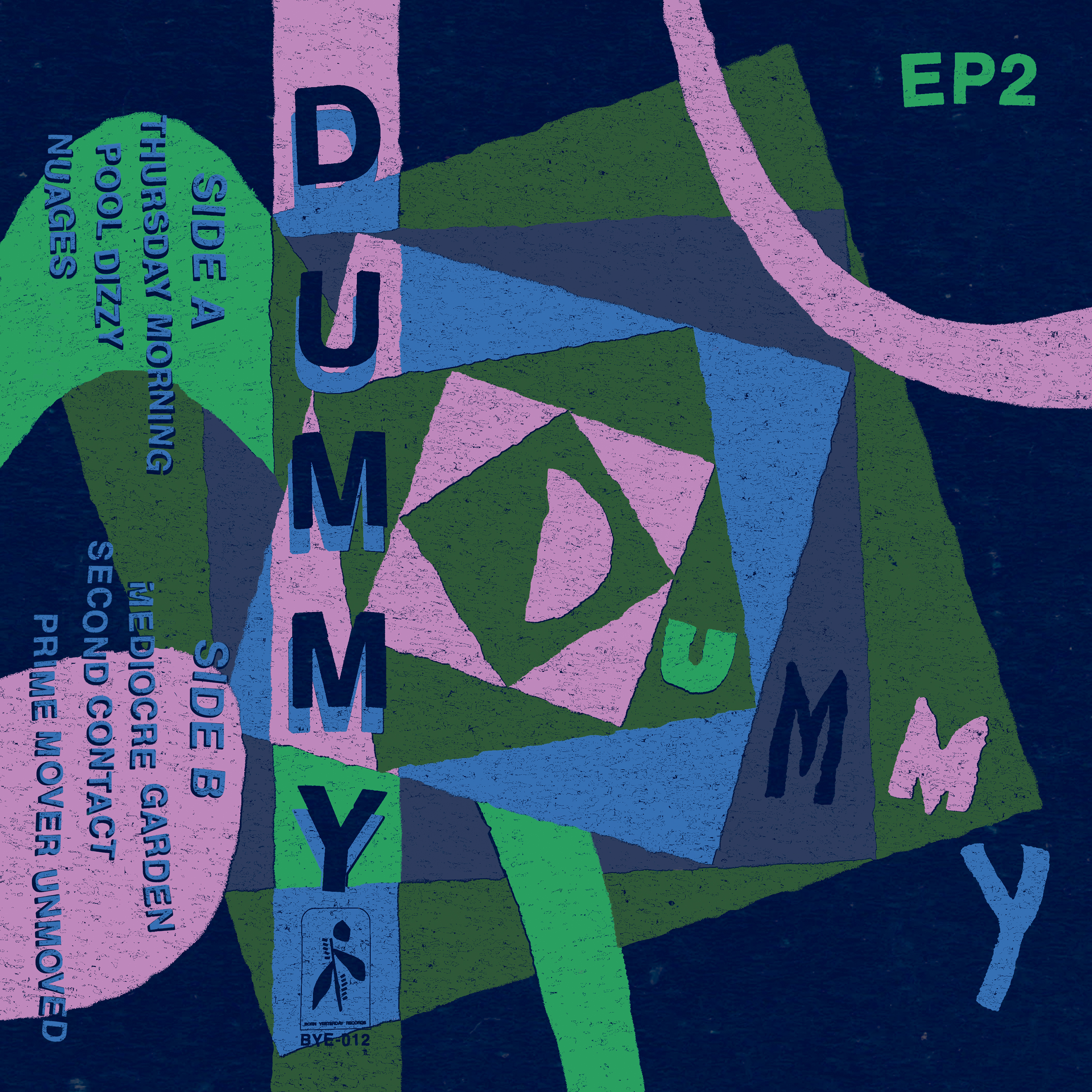 Dummy EP2 Out Now!