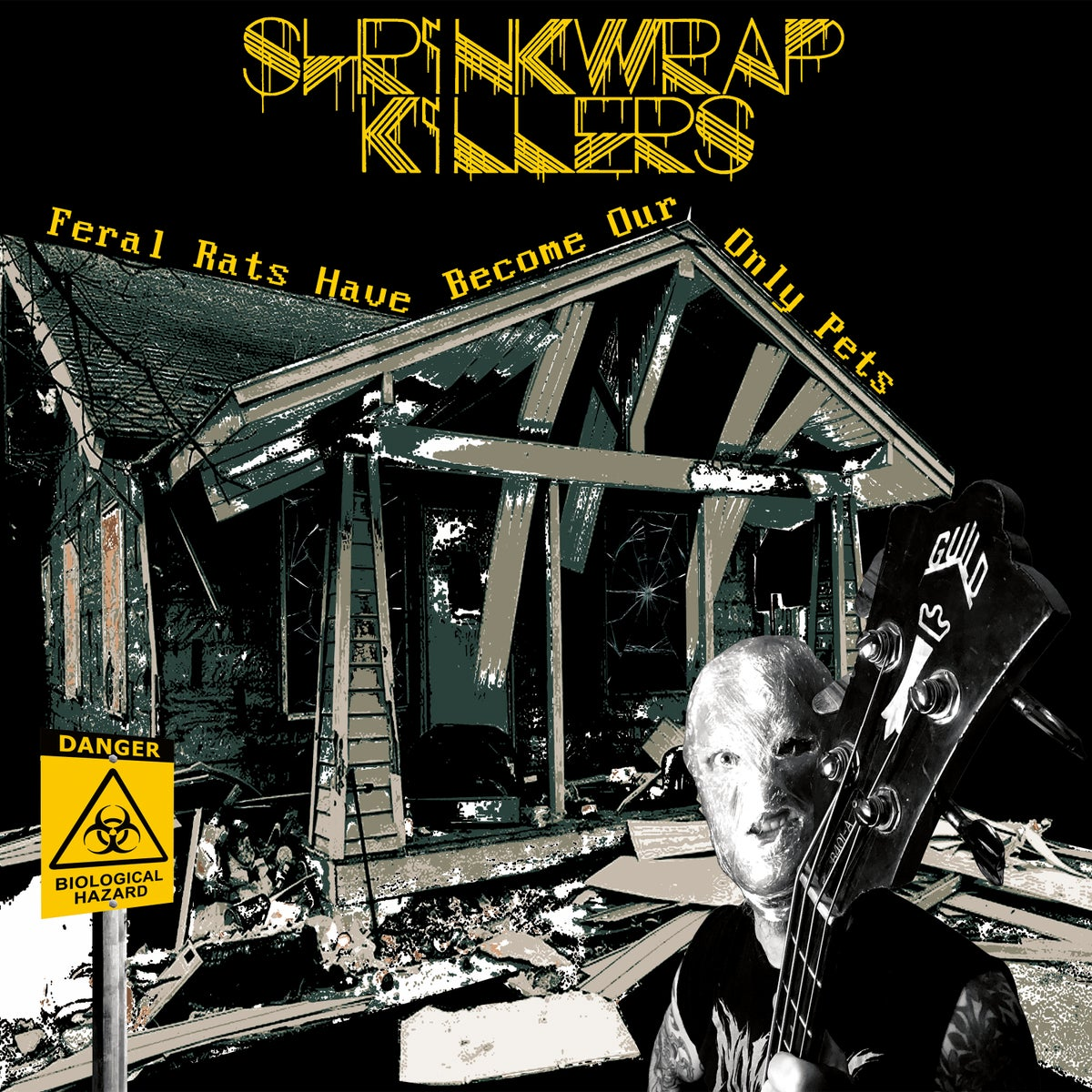 SHRINKWRAP KILLERS - Feral Rats Have Become Our Only Pets LP