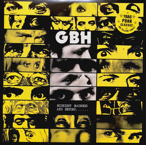 GBH ‎– Midnight Madness And Beyond...