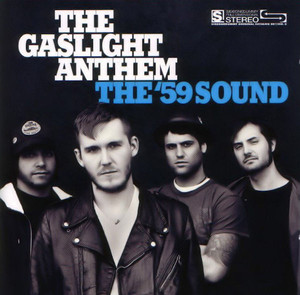 Gaslight Anthem, The ‎– The '59 Sound