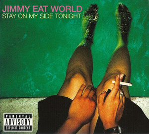 Jimmy Eat World ‎– Stay On My Side Tonight