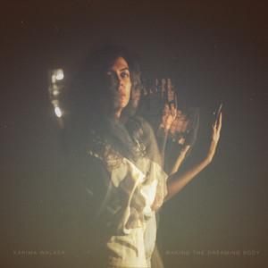 KARIMA WALKER- Waking the Dreaming Body