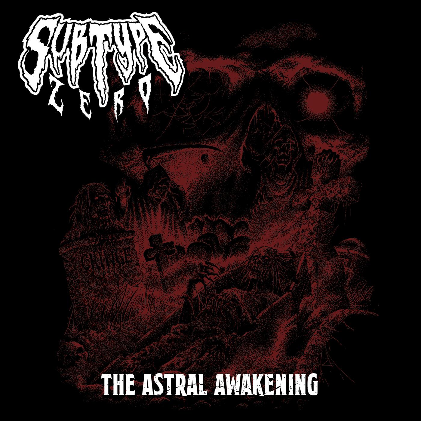SUBTYPE ZERO - The Astral Awakening
