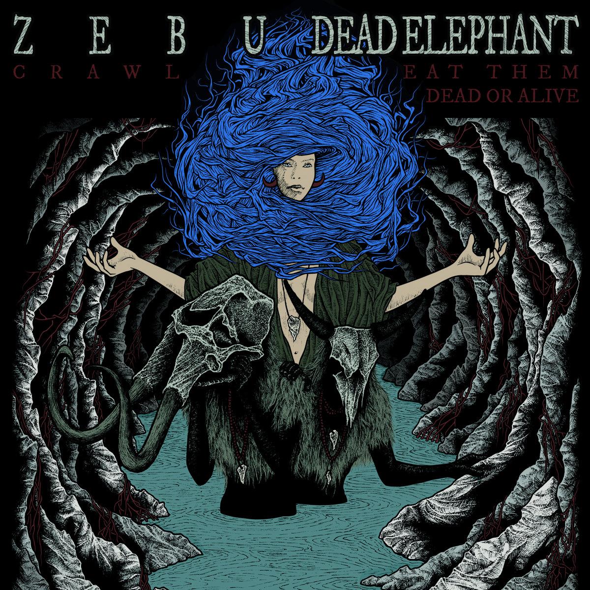 Zebu / Dead Elephant - split 7