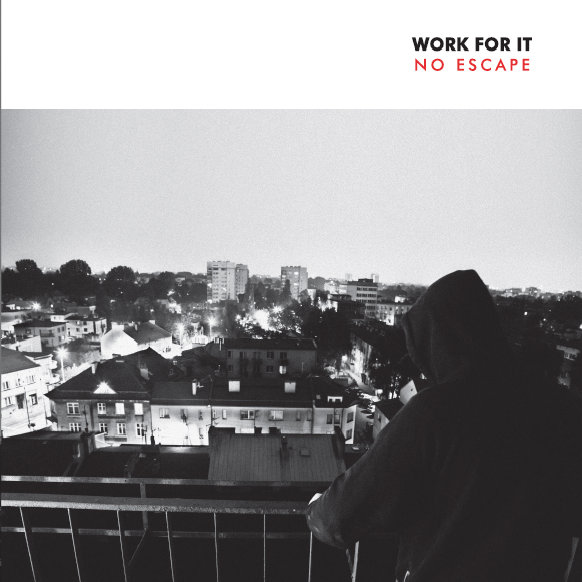 Work For It - No escape 7