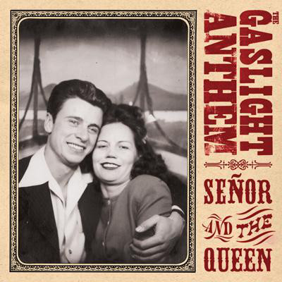 The Gaslight Anthem - Senor and the Queen 10