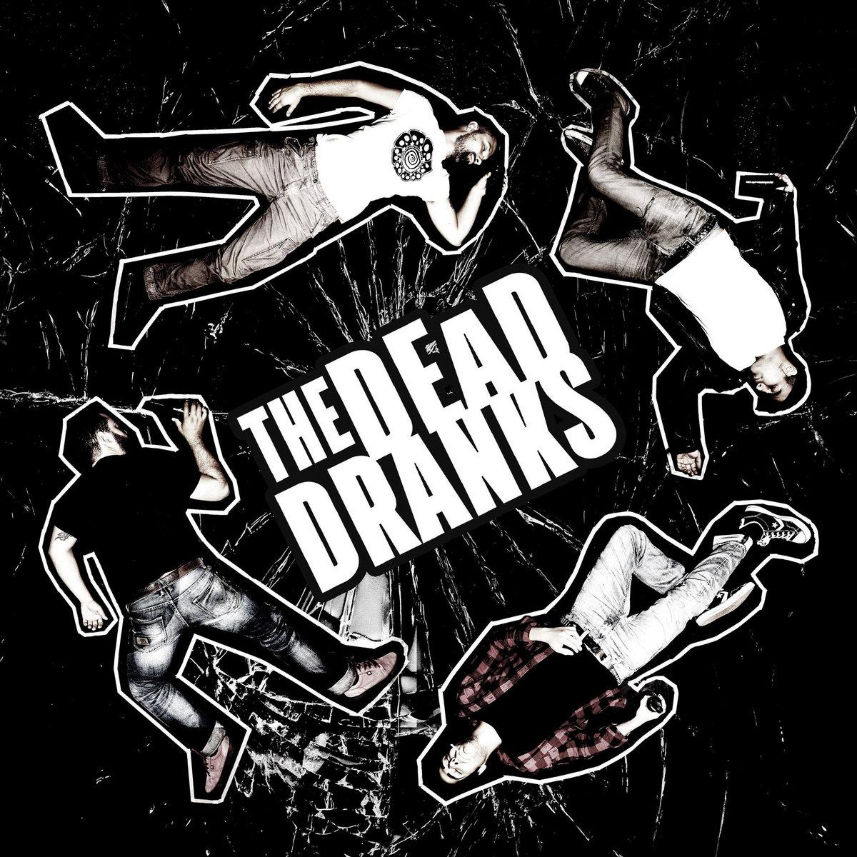 The Dead Dranks - s/t 7