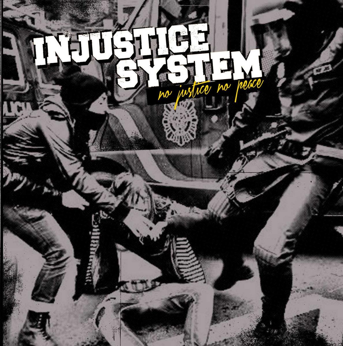 Injustice System - No justice, no peace CD