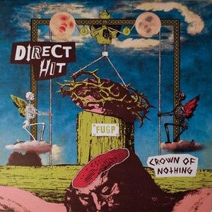 Direct Hit! ‎– Crown Of Nothing