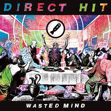 Direct Hit! ‎– Wasted Mind