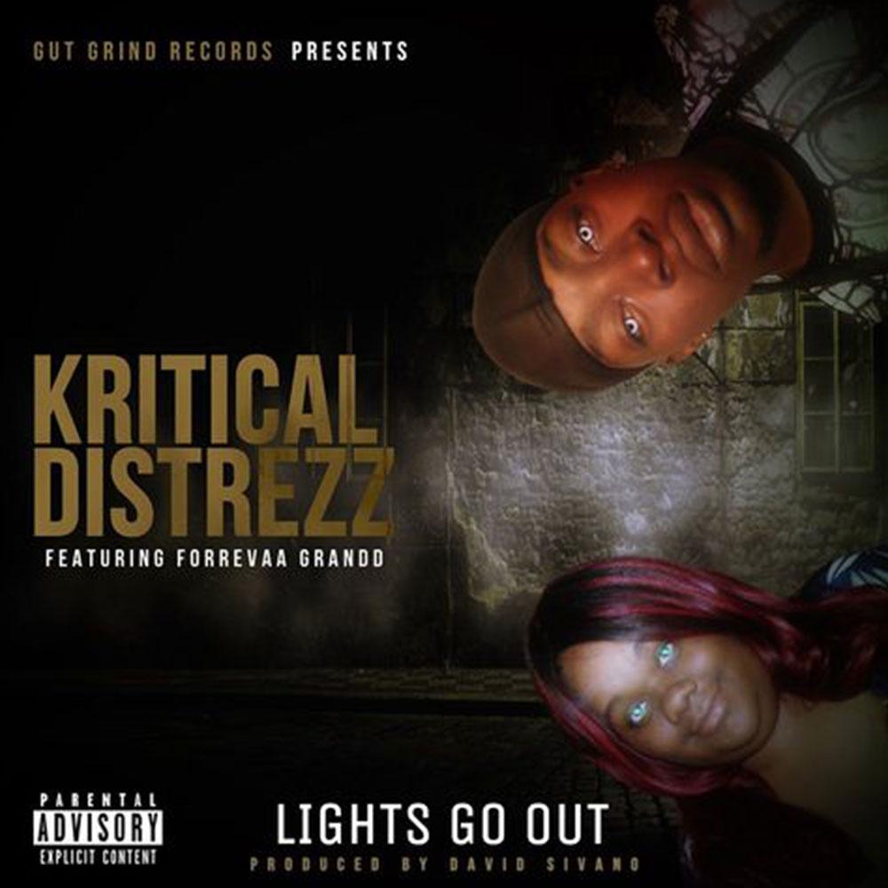 Kritical Distrezz - Lights Go Out