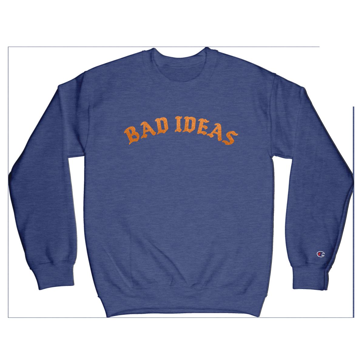 Limited Edition Bad Ideas Glitter Crewneck