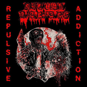 Ritual Warfare - Repulsive Addiction 7