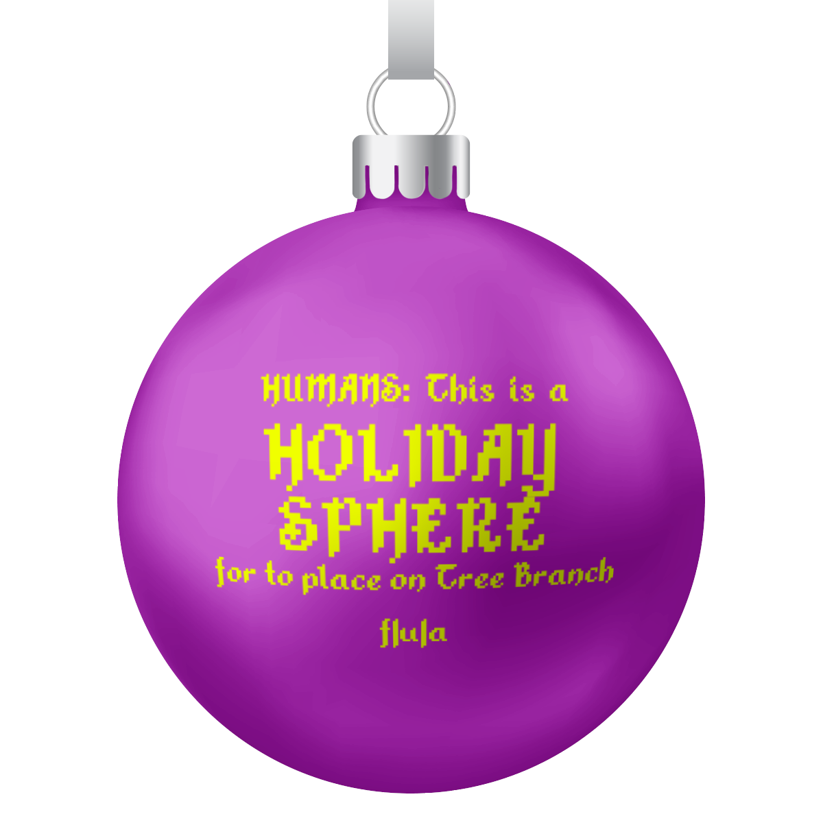 HOLIDAY DÄNGLY SPHERE