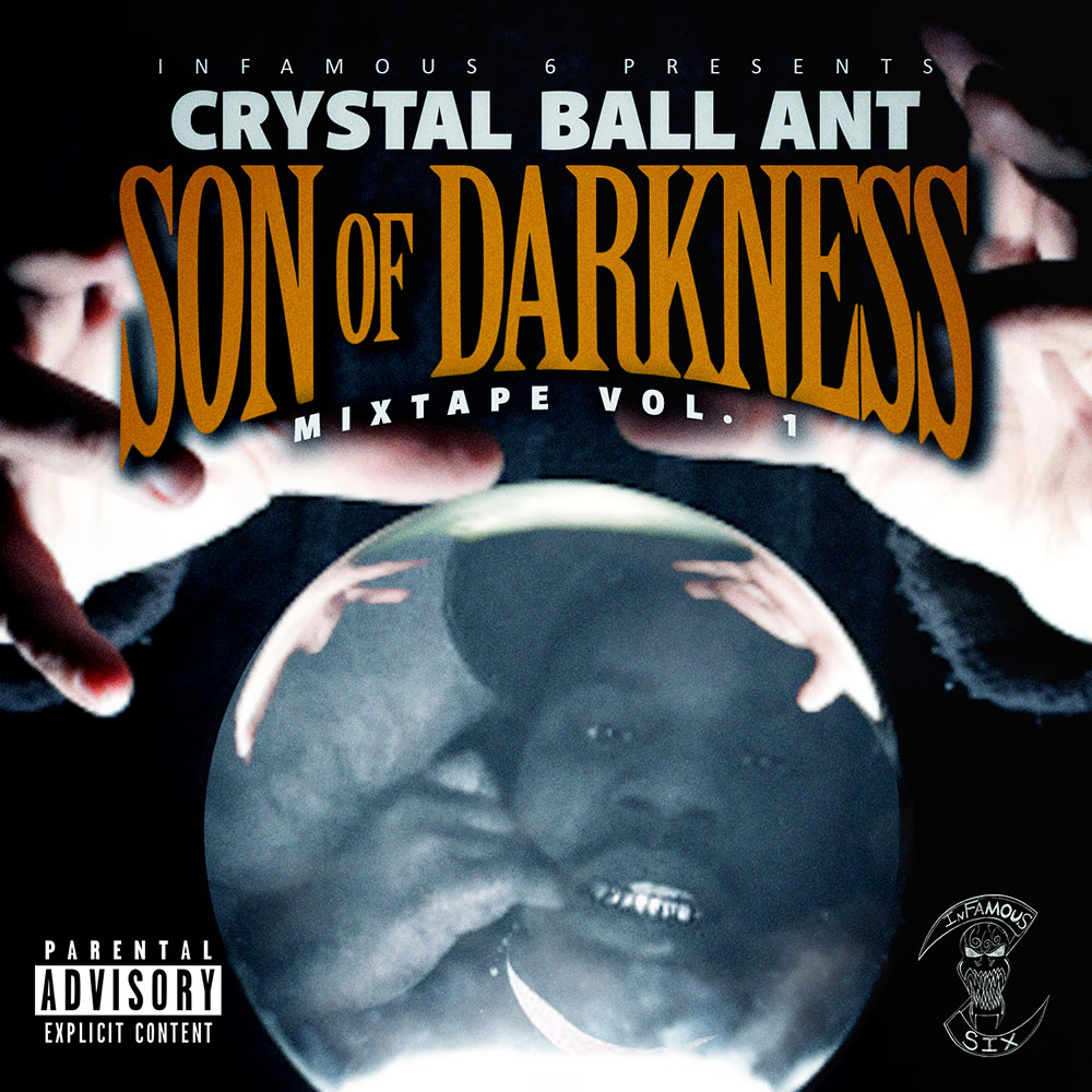 Crystal Ball Ant - Son of Darkness: Mixtape Vol. 1