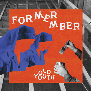 Former Member ‎– Old Youth