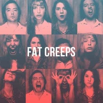 Fat Creeps - S/T (10