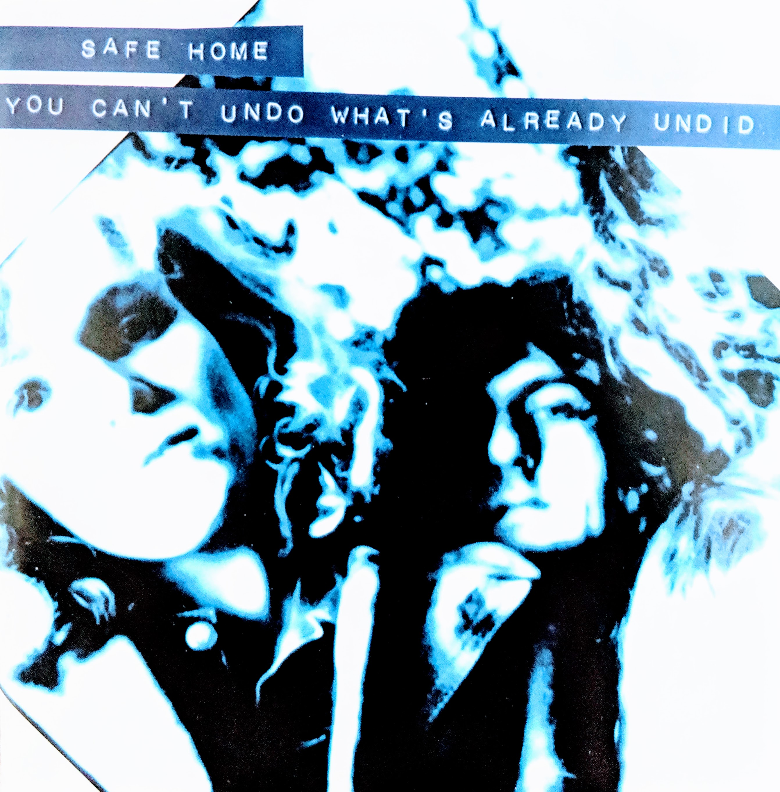 Safe Home ‎– You Can't Undo What's Already Undid CD