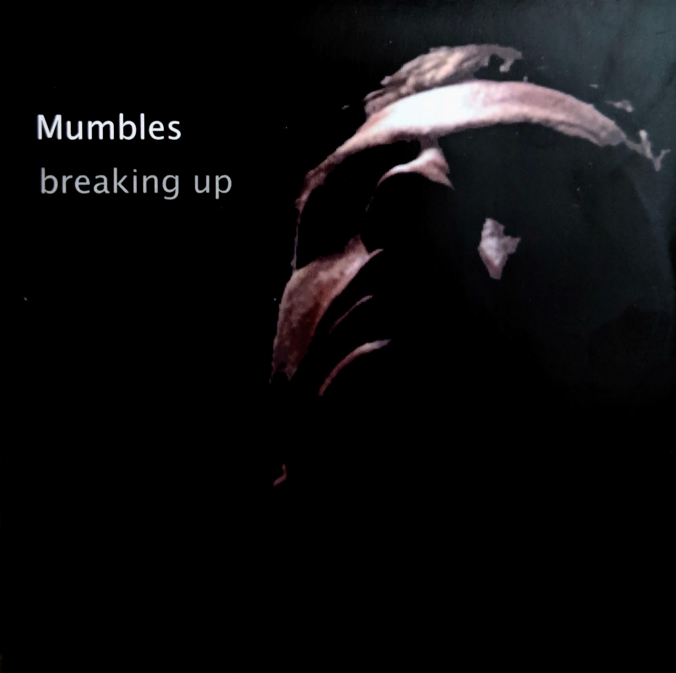 Mumbles - Breaking Up CDEP