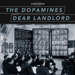 The Dopamines/Dear Landlord Digital ONLY
