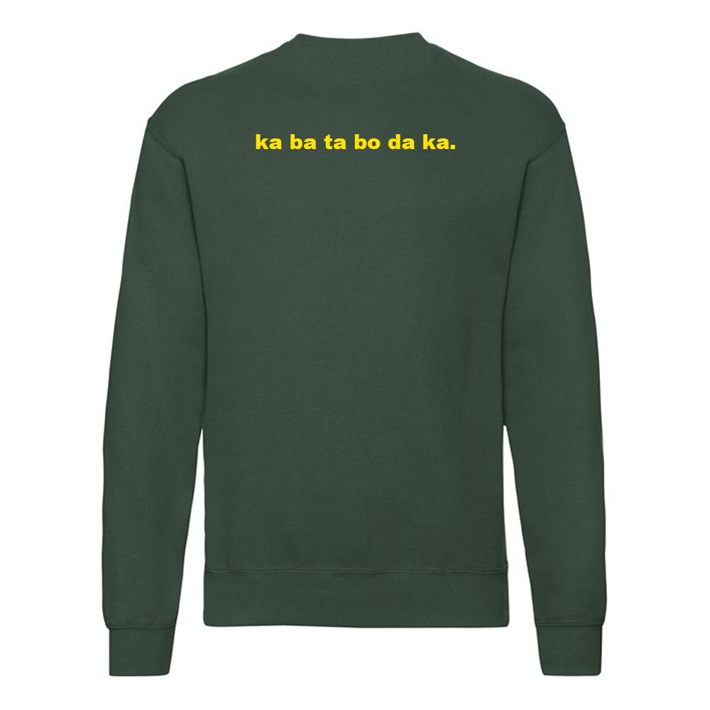 ASIWYFA 'ka ba ta bo da ka' Sweatshirt (Bottle Green)