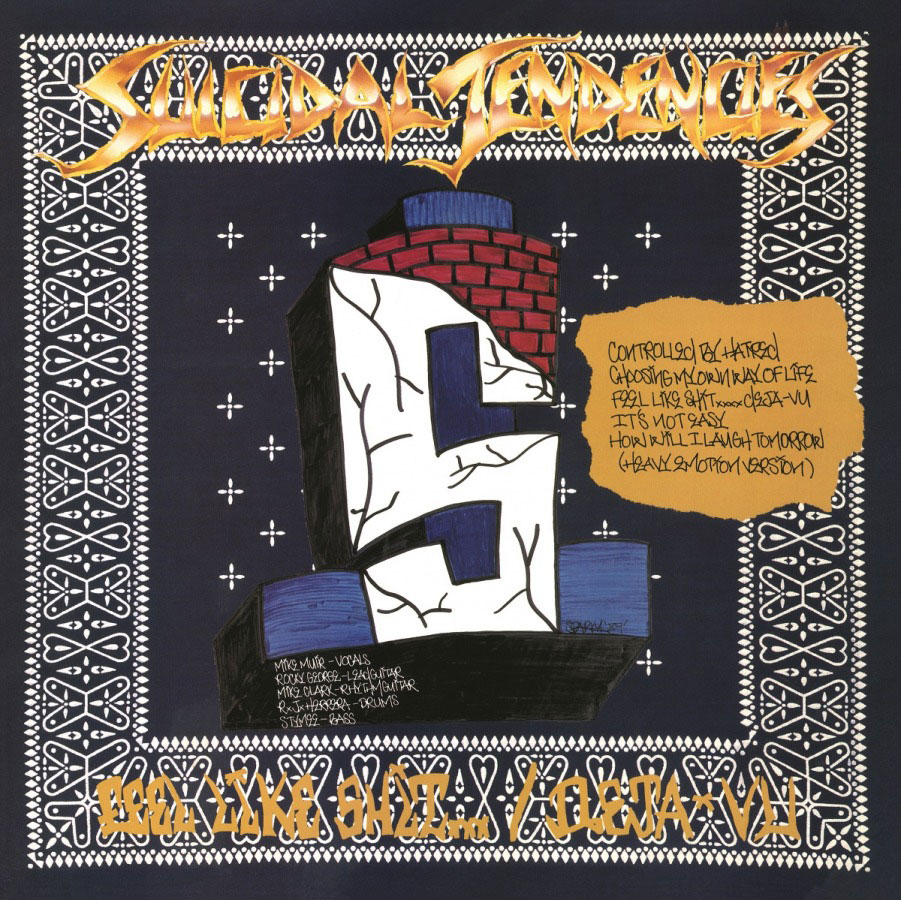 Suicidal Tendencies - Controlled By Hatred/Feel Like Shit... Deja Vu LP