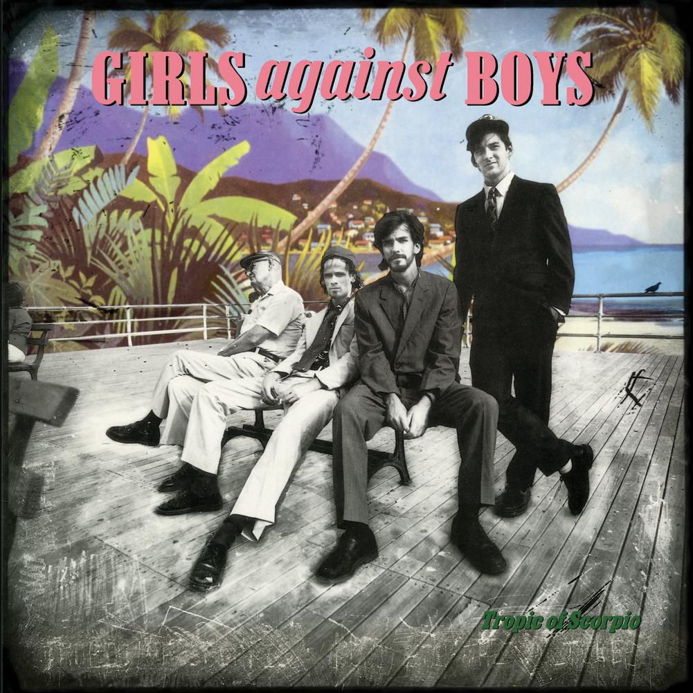 Girl Against Boys - Tropic of Scorpio LP