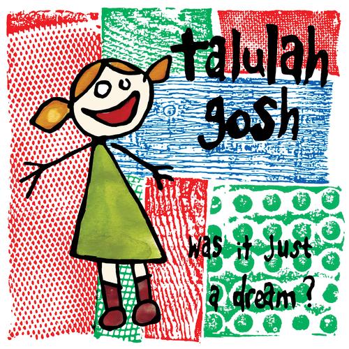 Talulah Gosh - Was It Just a Dream 2xLP