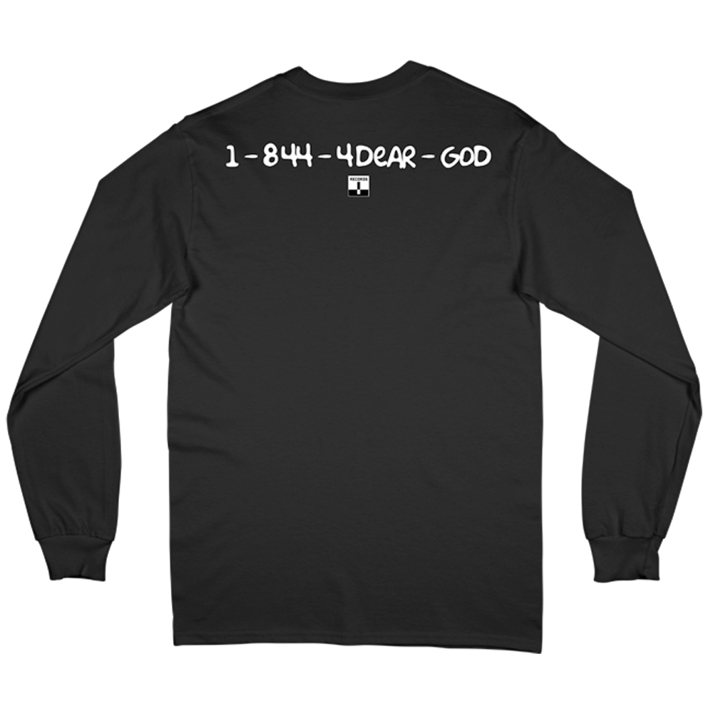 1-844-4DEAR-GOD Terrible Longsleeve