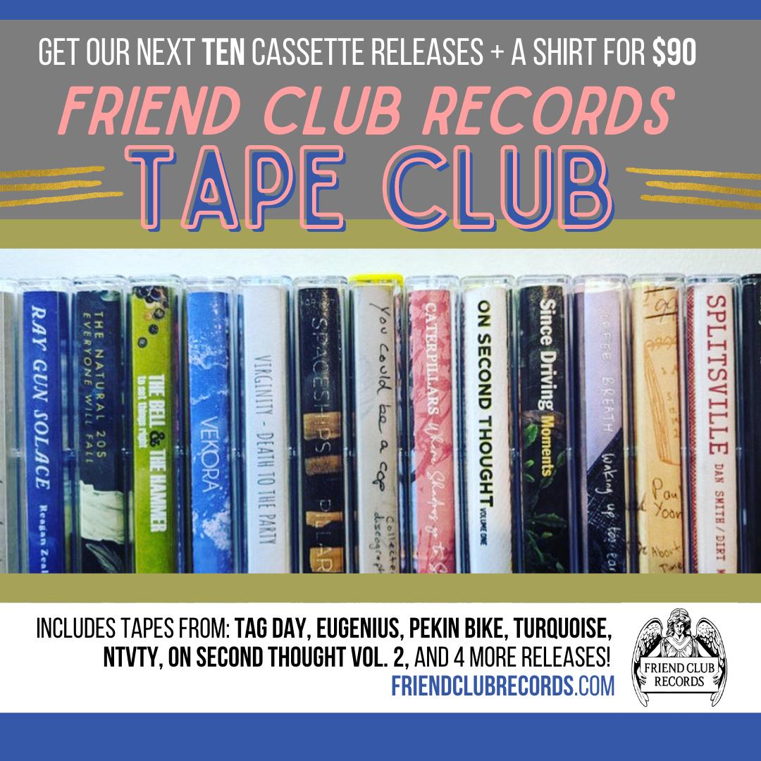Friend Club Records Tape Club
