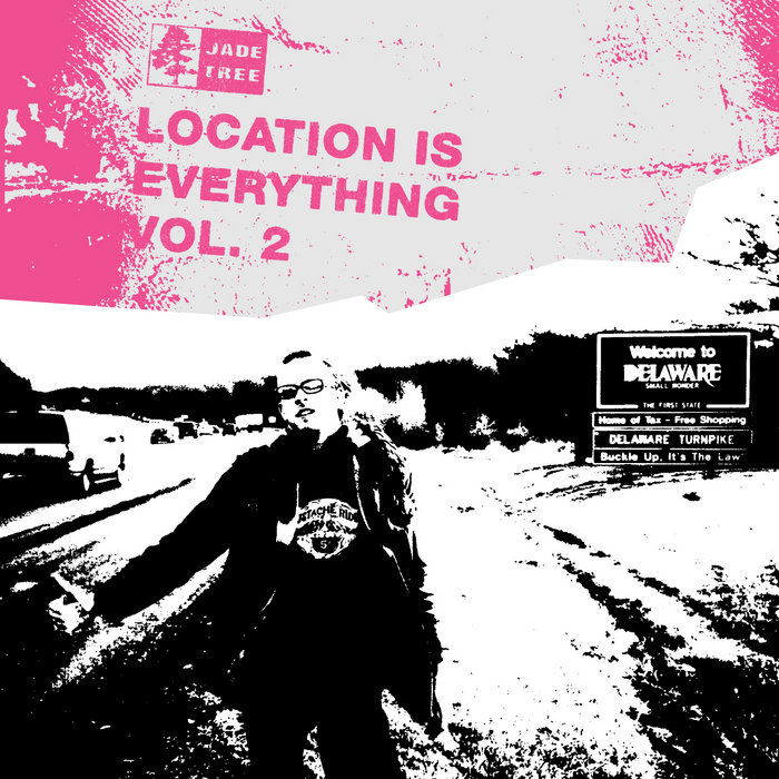 Location is Everything vol.2 - Jade Tree compilation