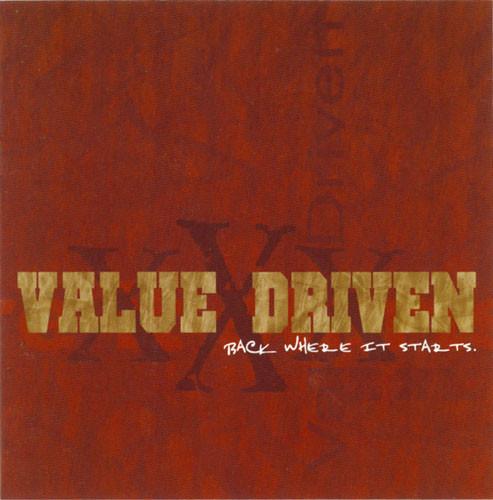 Value Driven - Back Where it Starts