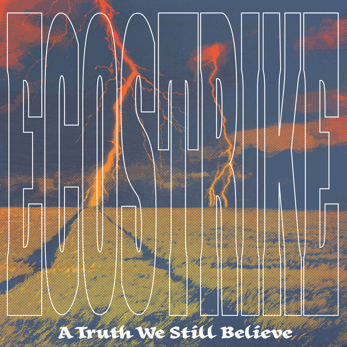 -sold out- Ecostrike 'A truth we still believe' LP