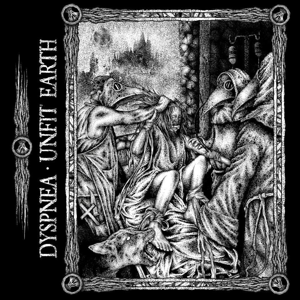 Dyspnea / Unfit Earth split LP