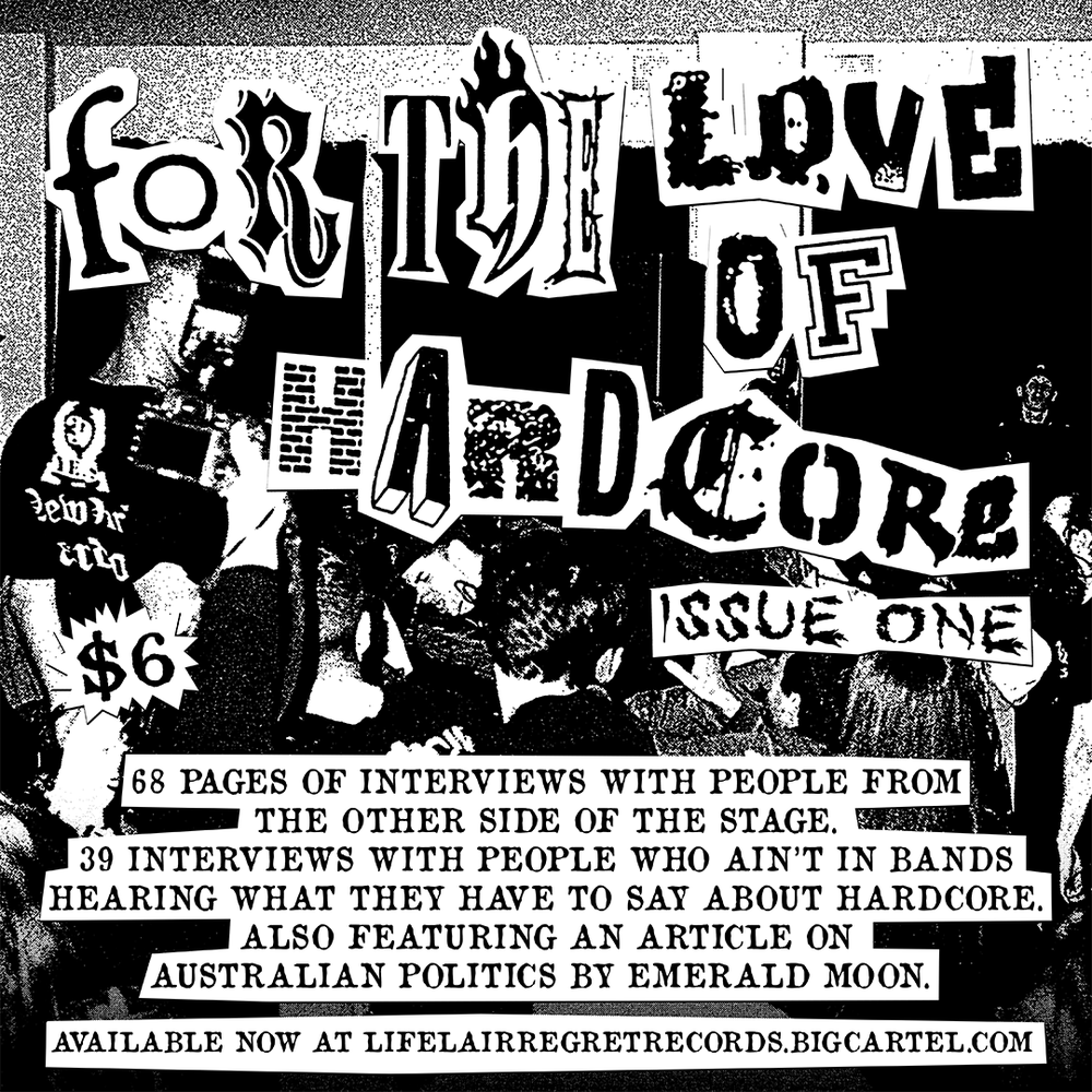 -sold out- For The Love of Hardcore zine #1